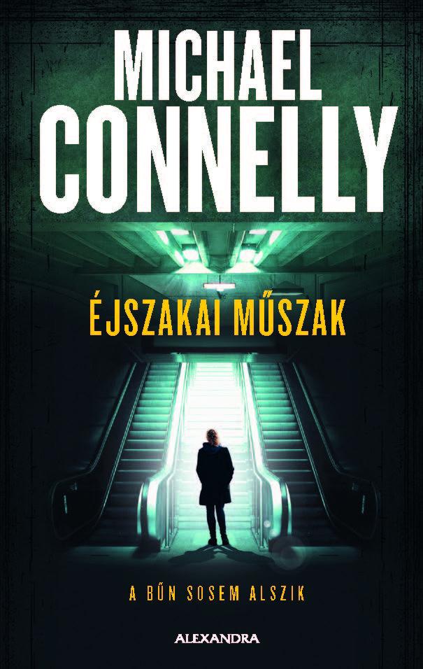 Könyv: Michael Connelly: Éjszakai műszak