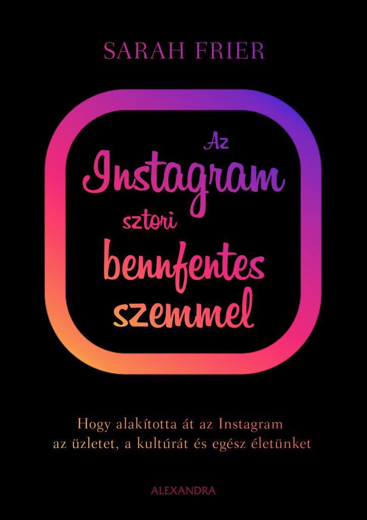 Az Instagram sztori bennfentes szemmel